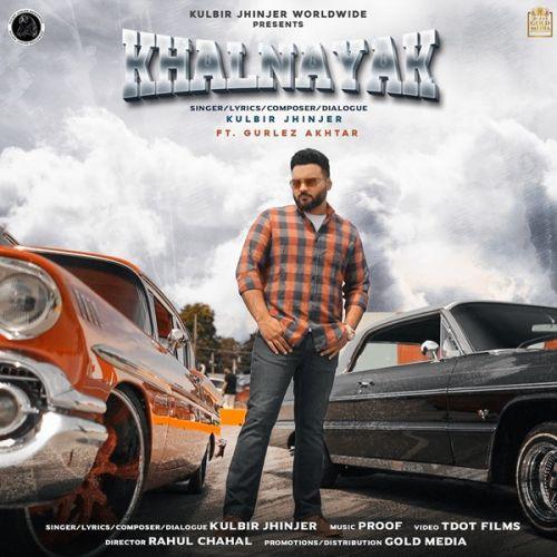 Khalnayak Kulbir Jhinjer, Gurlez Akhtar mp3 song download, Khalnayak Kulbir Jhinjer, Gurlez Akhtar full album mp3 song