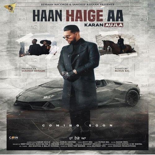 Haan Haige Aa Karan Aujla, Gurlez Akhtar mp3 song download, Haan Haige Aa Karan Aujla, Gurlez Akhtar full album mp3 song