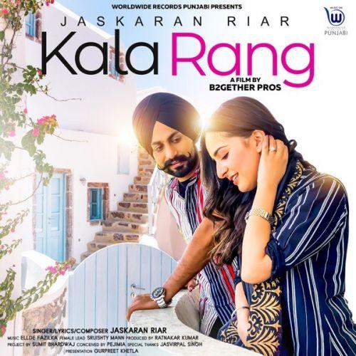 Kala Rang Jaskaran Riar mp3 song download, Kala Rang Jaskaran Riar full album mp3 song