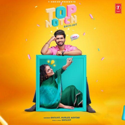 Top Notch Shivjot, Gurlej Akhtar mp3 song download, Top Notch Shivjot, Gurlej Akhtar full album mp3 song