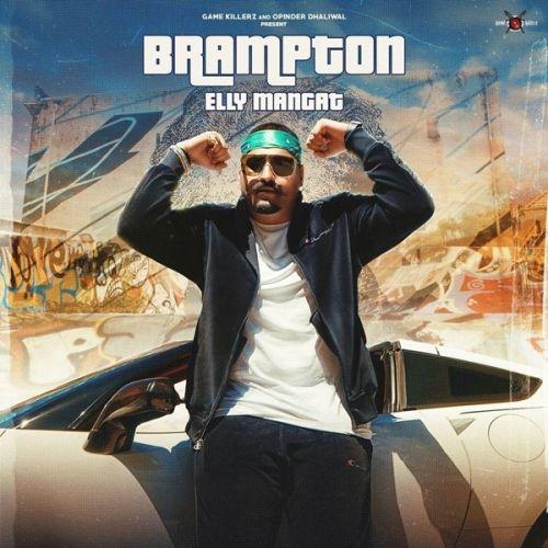Brampton Elly Mangat, Harpreet Kalewal mp3 song download, Brampton Elly Mangat, Harpreet Kalewal full album mp3 song