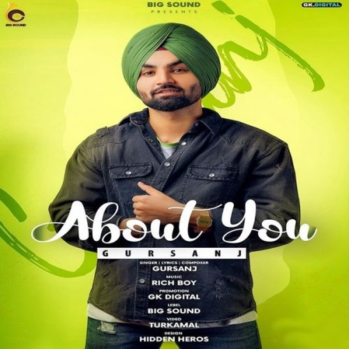 About You Gursanj mp3 song download, About You Gursanj full album mp3 song