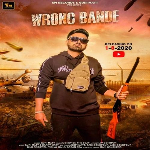 Wrong Bande Guri Matt mp3 song download, Wrong Bande Guri Matt full album mp3 song