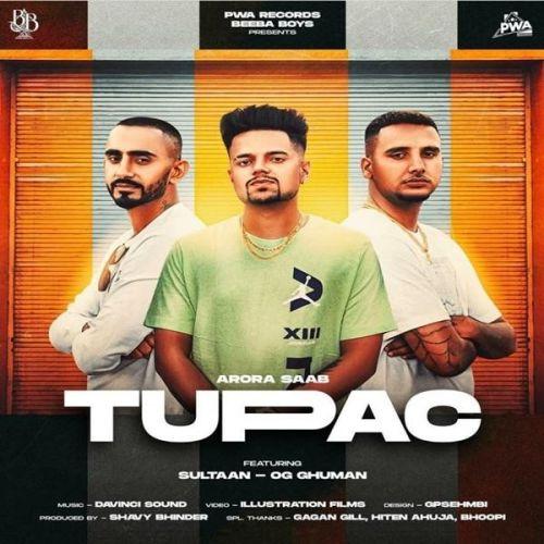Tupac Arora Saab, Sultaan mp3 song download, Tupac Arora Saab, Sultaan full album mp3 song