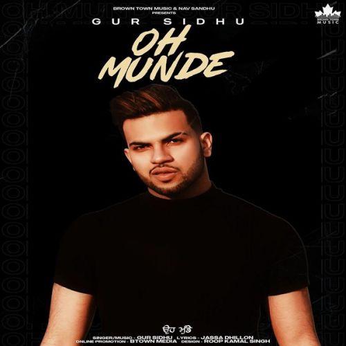 Oh Munde Gur Sidhu mp3 song download, Oh Munde Gur Sidhu full album mp3 song