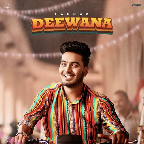 Deewana Raunaq mp3 song download, Deewana Raunaq full album mp3 song