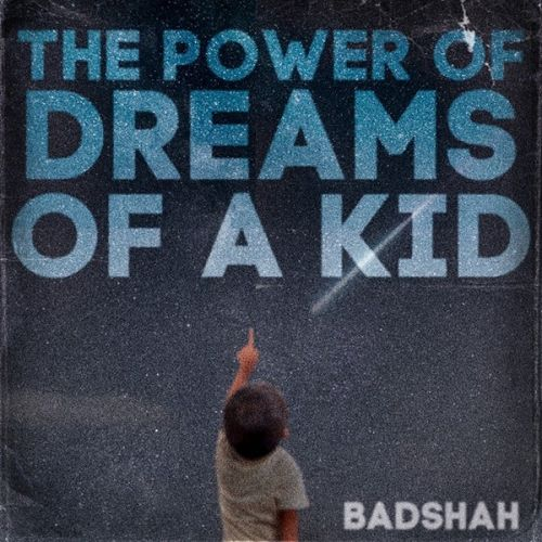 Focus Badshah mp3 song download, The Power Of Dreams Of A Kid Badshah full album mp3 song