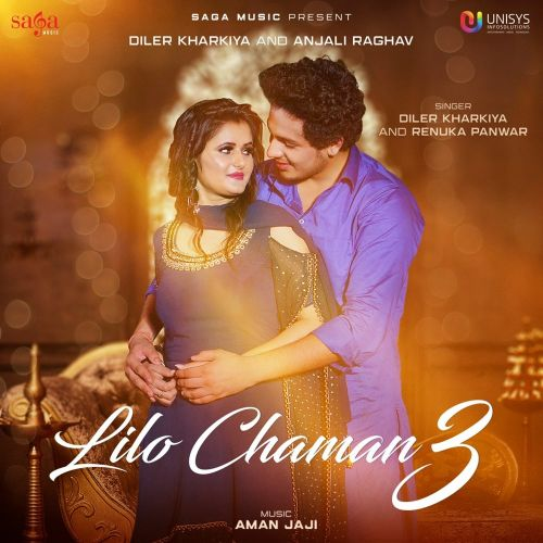Lilo Chaman 3 Diler Kharkiya, Renuka Panwar mp3 song download, Lilo Chaman 3 Diler Kharkiya, Renuka Panwar full album mp3 song