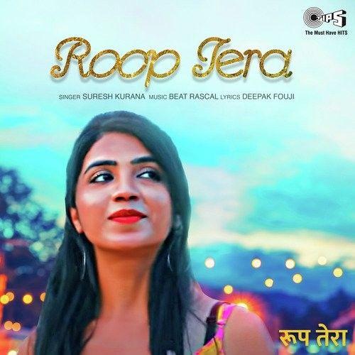Roop Tera Suresh Kurana mp3 song download, Roop Tera Suresh Kurana full album mp3 song