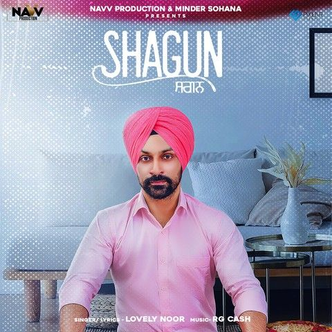 Shagun Lovely Noor mp3 song download, Shagun Lovely Noor full album mp3 song