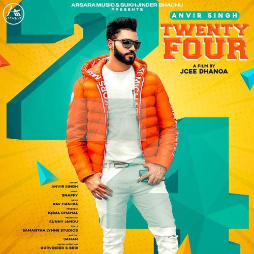 Twenty Four Anvir Singh mp3 song download, Twenty Four Anvir Singh full album mp3 song
