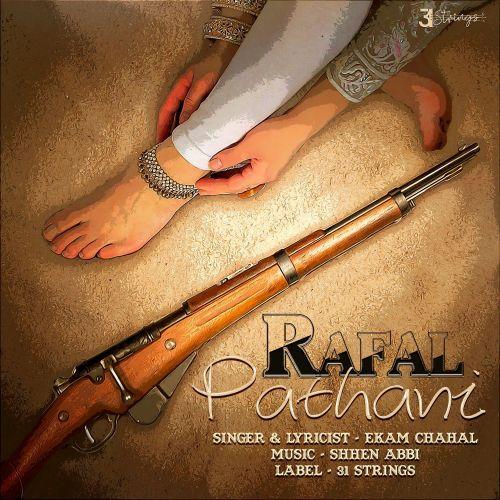 Rafal Pathani Ekam Chahal mp3 song download, Rafal Pathani Ekam Chahal full album mp3 song
