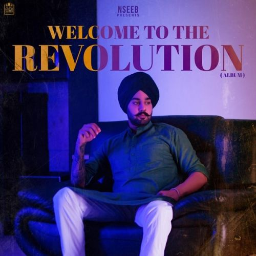 Welcome To The Revolution By Nseeb, Gurkarn Chahal and others... full mp3 album