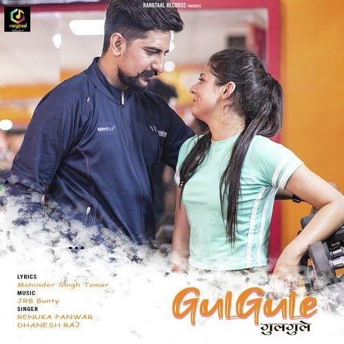 Gulgule Renuka Panwar, Dhanesh Raj mp3 song download, Gulgule Renuka Panwar, Dhanesh Raj full album mp3 song