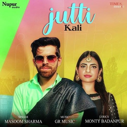 Jutti Kali Masoom Sharma mp3 song download, Jutti Kali Masoom Sharma full album mp3 song