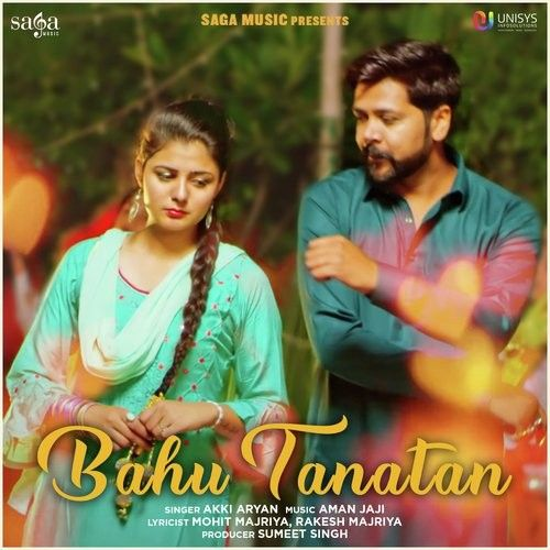 Bahu Tanatan Akki Aryan mp3 song download, Bahu Tanatan Akki Aryan full album mp3 song