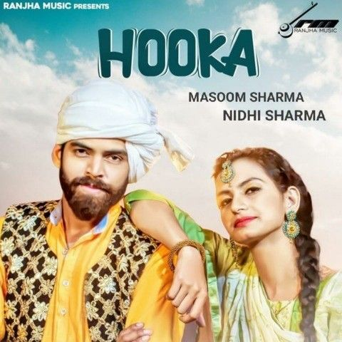 Hooka Masoom Sharma mp3 song download, Hooka Masoom Sharma full album mp3 song