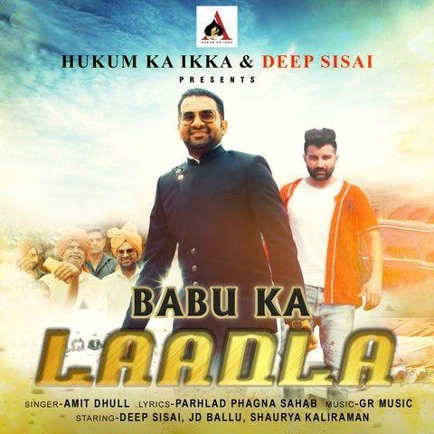Babu Ka Ladla Amit Dhull mp3 song download, Babu Ka Ladla Amit Dhull full album mp3 song