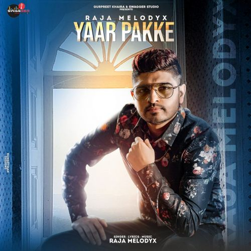Yaar Pakke Raja Melody X mp3 song download, Yaar Pakke Raja Melody X full album mp3 song