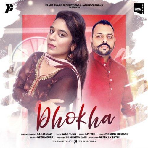 Dhokha Raj Jannat mp3 song download, Dhokha Raj Jannat full album mp3 song