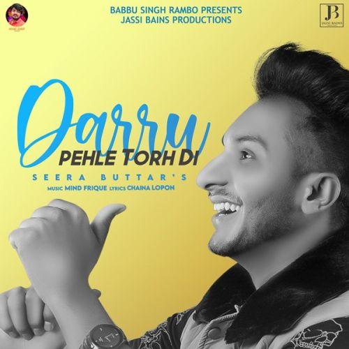 Daaru Pehle Torh Di Seera Buttar mp3 song download, Daaru Pehle Torh Di Seera Buttar full album mp3 song