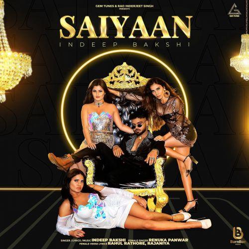 Saiyaan Indeep Bakshi, Renuka Panwar mp3 song download, Saiyaan Indeep Bakshi, Renuka Panwar full album mp3 song