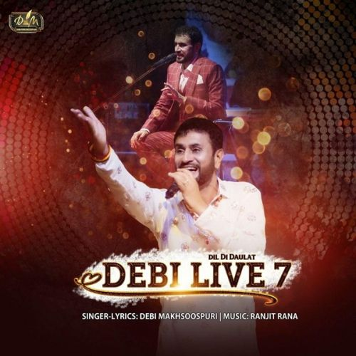 Dil Di Daulat (Debi Live 7) By Debi Makhsoospuri full mp3 album