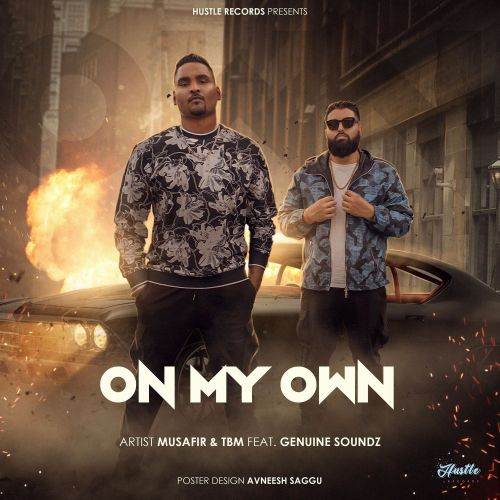 On My Own By Musafir full mp3 album