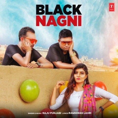 Black Nagni Raju Punjabi mp3 song download, Black Nagni Raju Punjabi full album mp3 song