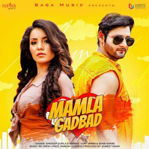 Mamla Gadbad Sandeep Surila mp3 song download, Mamla Gadbad Sandeep Surila full album mp3 song