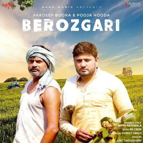 Berozgari Nippu Nepewala mp3 song download, Berozgari Nippu Nepewala full album mp3 song