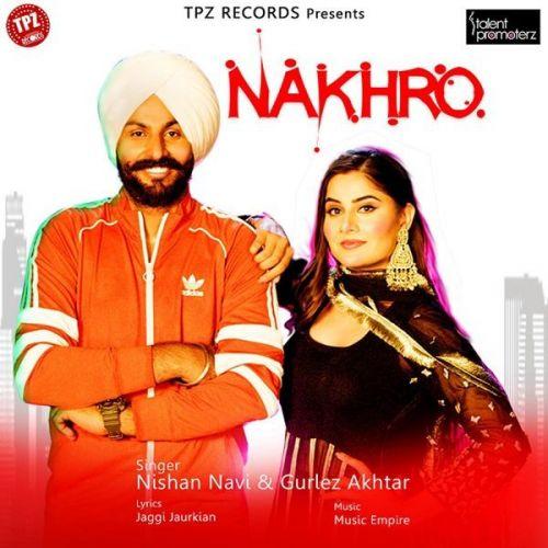 Nakhro Gurlej Akhtar, Nishan Navi mp3 song download, Nakhro Gurlej Akhtar, Nishan Navi full album mp3 song