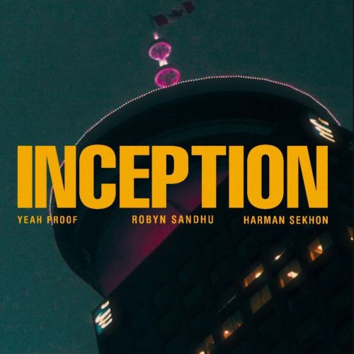Inception Robyn Sandhu mp3 song download, Inception Robyn Sandhu full album mp3 song