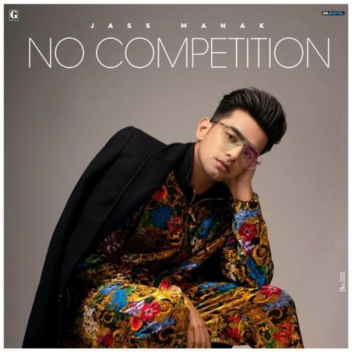 No Competition Jass Manak mp3 song download, No Competition Jass Manak full album mp3 song