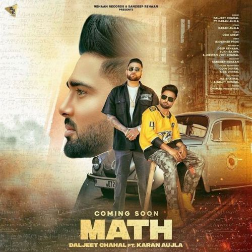 Math Karan Aujla, Daljeet Chahal mp3 song download, Math Karan Aujla, Daljeet Chahal full album mp3 song