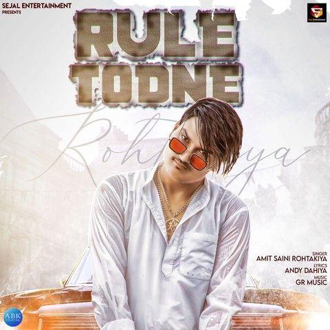 Rule Todne Amit Saini Rohtakiya mp3 song download, Rule Todne Amit Saini Rohtakiya full album mp3 song