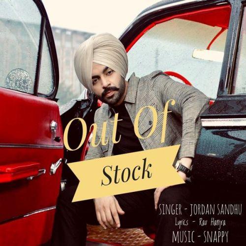 Out Of Stock Jordan Sandhu mp3 song download, Out Of Stock Jordan Sandhu full album mp3 song