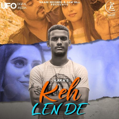 Keh Len De Kaka mp3 song download, Keh Len De Kaka full album mp3 song
