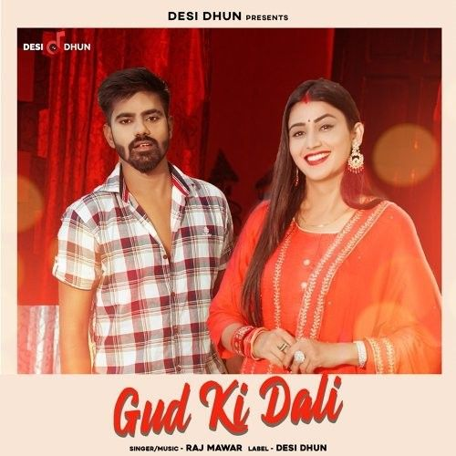 Gud Ki Dali Raj Mawar mp3 song download, Gud Ki Dali Raj Mawar full album mp3 song