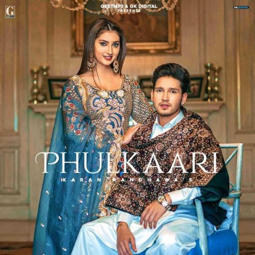 Phulkari Karan Randhawa, Simar Kaur mp3 song download, Phulkari Karan Randhawa, Simar Kaur full album mp3 song