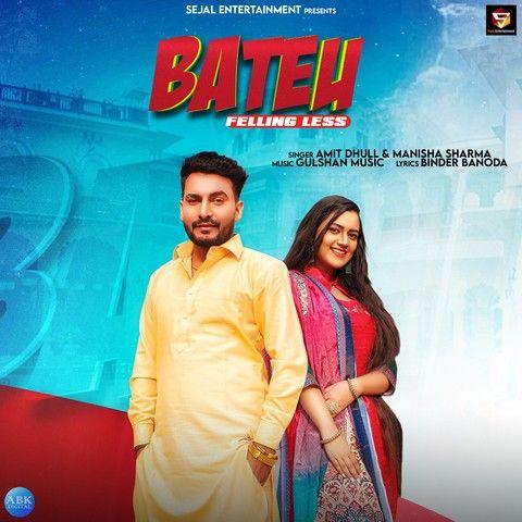 Bateu Feeling Less Amit Dhull, Manisha Sharma mp3 song download, Bateu Feeling Less Amit Dhull, Manisha Sharma full album mp3 song
