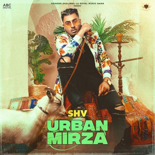 Urban Mirza By SHV, Deep Jandu and others... full mp3 album