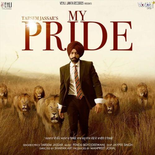 My Pride By Tarsem Jassar, Kulbir Jhinjer and others... full mp3 album
