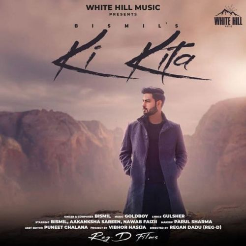 Ki Kita Bismil mp3 song download, Ki Kita Bismil full album mp3 song