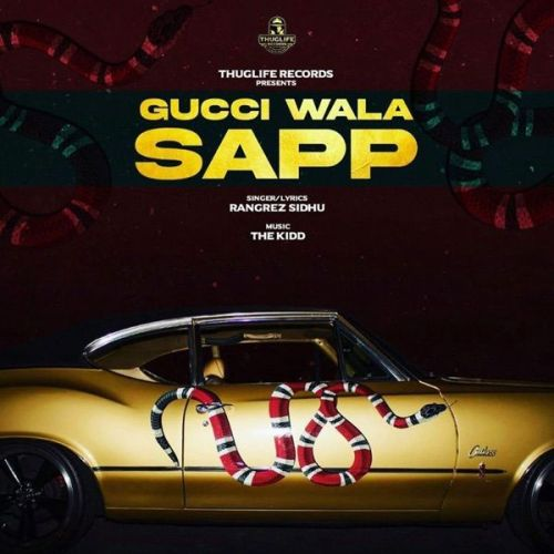 Gucci Wala Sapp Rangrez Sidhu mp3 song download, Gucci Wala Sapp Rangrez Sidhu full album mp3 song