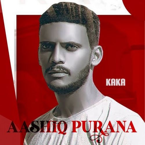 Aashiq Purana Kaka mp3 song download, Aashiq Purana Kaka full album mp3 song