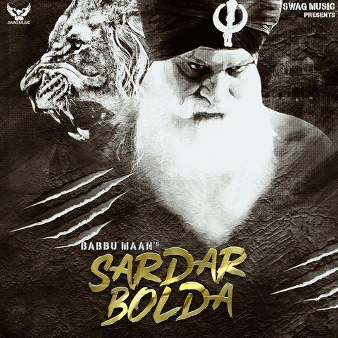 Sardar Bolda Full Song Babbu Maan mp3 song download, Sardar Bolda Full Song Babbu Maan full album mp3 song