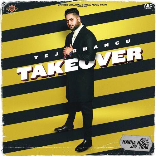 Takeover By Tej Bhangu full mp3 album