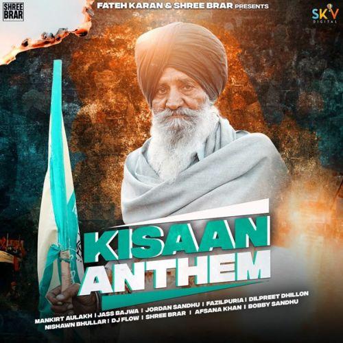 Kisan Anthem Mankirt Aulakh, Nishawn Bhullar mp3 song download, Kisan Anthem Mankirt Aulakh, Nishawn Bhullar full album mp3 song