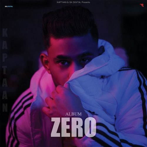 Nasha Kaptaan mp3 song download, ZERO Kaptaan full album mp3 song